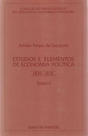 Estudos e elementos de economia política (1839-1874) - tomo II
