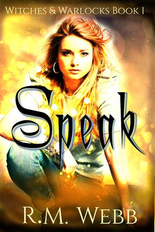 Urban fantasy review: 'Speak' by R M Webb