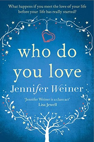 Ebook Who do You Love by Jennifer Weiner DOC!
