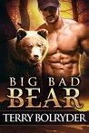 Big Bad Bear by Terry Bolryder