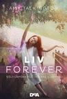 Liv, forever. Solo l'amore può vincere il destino by Amy Talkington