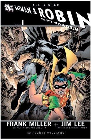 All-Star Batman and Robin, the Boy Wonder, Vol. 1 by Frank Miller