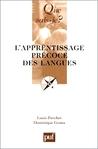 L'apprentissage précoce des langues by Louis Porcher