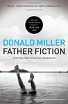 Father Fiction by Donald Miller