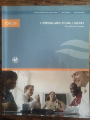 COMMUNICATING IN SMALL GROUPS Principles and Practices RIO SALADO