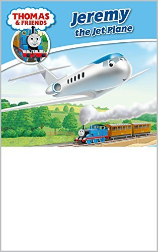 Thomas & Friends: Jeremy the Jet Plane (Thomas & Friends Story Library Book 15)