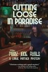 Cutting Loose in Paradise (A Panther LaRue Mystery)