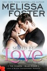 Seized By Love: Blue Ryder (The Ryders #1; Love in Bloom #38)