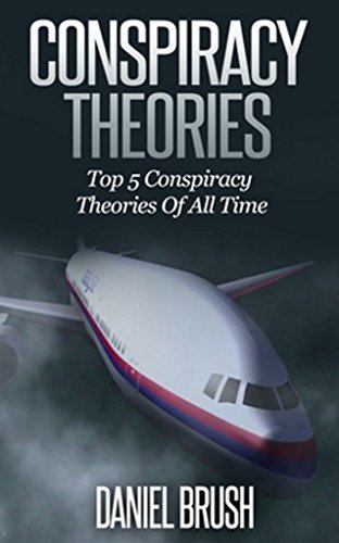 Conspiracy Theories: Top 5 Conspiracy Theories Of All Time