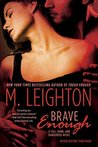 Brave Enough by Michelle Leighton
