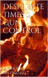 Desperate Times 2 Gun Control