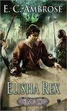 Elisha Rex (The Dark Apostle, #3)