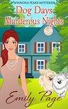 Dog Days Murderous Nights (Winnona Peaks Mysteries #1)