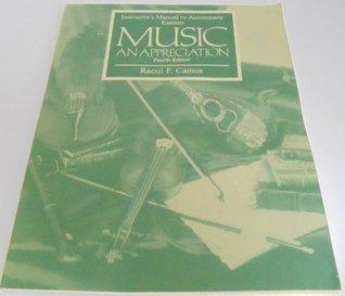 Music: an Appreciation: Instructor's Manual
