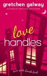 Love Handles by Gretchen Galway