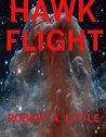 Hawk Flight (Flight of The Hawk, #3)