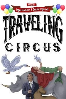Traveling Circus by Ingar Rudholm