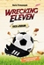 Wrecking Eleven by Haris Firmansyah
