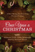 Once Upon a Christmas 55 Heartwarming Short Stories Bring Meaning to the Season by Rosanne Croft