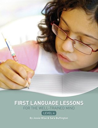 First Language Lessons for the Well-Trained Mind: Level 4 Instructor Guide