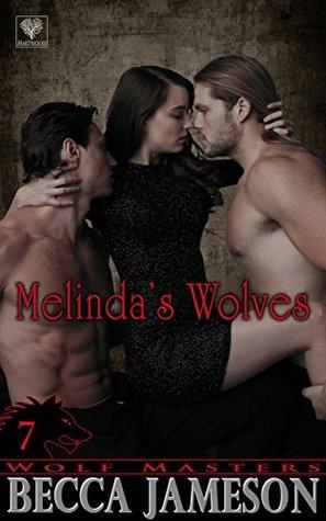 Melindas Wolves(Wolf Masters 7) (ePUB)