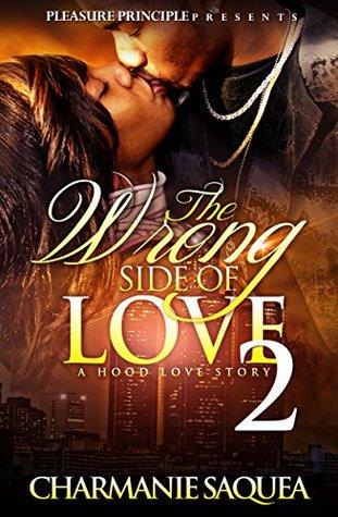 The Wrong Side Of Love (The Wrong Side Of Love #2)