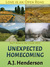Unexpected Homecoming by A.J. Henderson