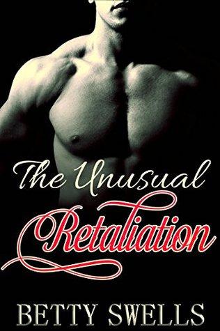 The Unusual Retaliation
