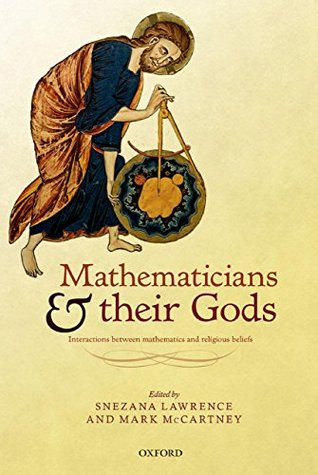 Mathematicians and their Gods: Interactions between mathematics and religious beliefs