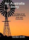 An Australian Story by Gordon  George Smith
