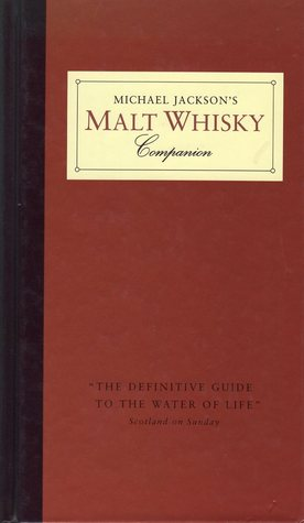 Michael Jackson's Malt Whisky Companion por Michael James Jackson