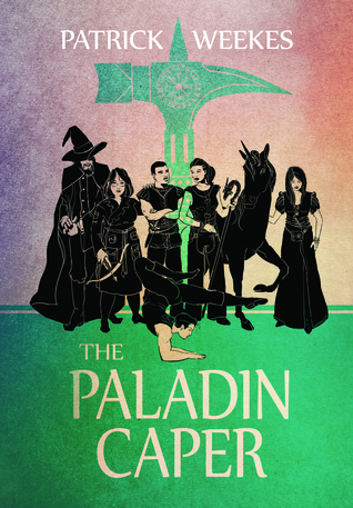 The Paladin Caper (Rogues of the Republic #3) por Patrick Weekes