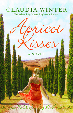 Apricot Kisses: A Novel