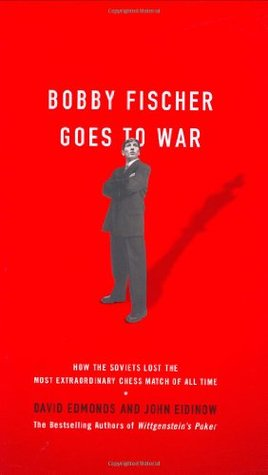 bobby fischer goes to war how the soviets lost the most