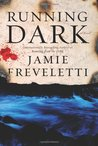Running Dark (Emma Caldridge, #2)
