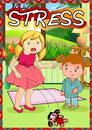 children's books - How to deal with stress/worry ?? (Teaching kid's Feelings & Emotion Book 17)