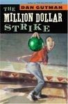 The Million Dollar Strike (The Million Dollar Series, #4)
