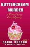 Buttercream Murder by Carol Durand