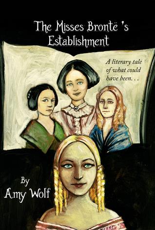 The misses brontë's establishment by Amy Wolf