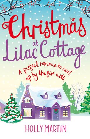 Christmas at Lilac Cottage (White Cliff Bay #1)