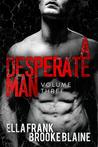A Desperate Man: Volume 3