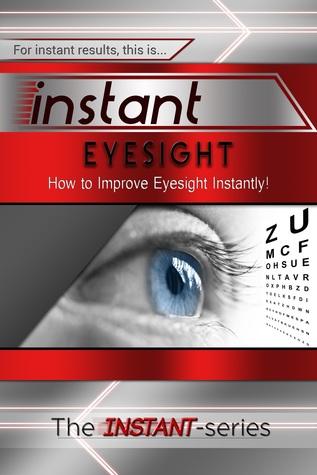 Instant Eyesight