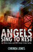 Angels Sing to Rest (an Olivia Gates and Will Green crime series Book 2)