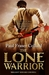 The Lone Warrior (Jack Lark, #4)