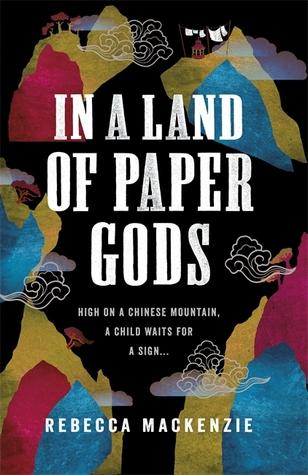 In a Land of Paper Gods by Rebecca Mackenzie
