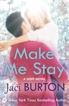 Make Me Stay (Hope, #5)