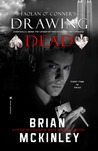 Faolan O' Connor's Drawing Dead (Book 1 of 2)
