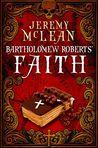 Bartholomew Roberts' Faith (The Pirate Priest, #1)