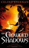 The Crowded Shadows (Moorehawke Trilogy, #2)