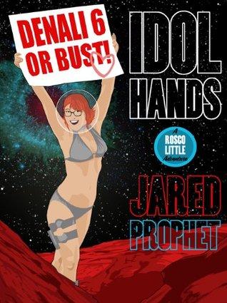 Idol Hands (Rosco Little Adventures Book 2)